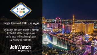 BigChange to present JobWatch at the Google Teamwork Event this week in Las Vegas, USA!